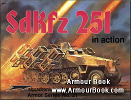 SdKfz 251 [Squadron-Signal In Action 021]