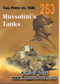 Mussolini's Tanks [Wydawnictwo Militaria 253]