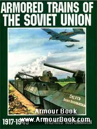 Armored Trains of the Soviet Union 1917-1945 [Schiffer Publishing]