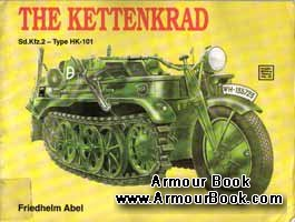 The Kettenkrad: Sd.Kfz.2 - Type HK-101 [Schiffer Military History №38]