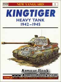 Kingtiger Heavy Tank 1942-45 [Osprey New Vanguard 1]