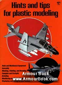 Hints tips for plastic modeling