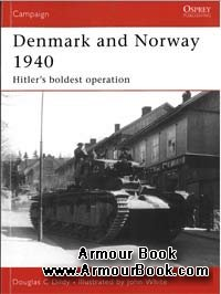 Denmark and Norway 1940 [Osprey Campaign 183]