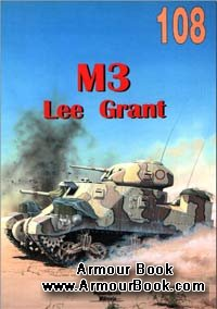 M3 Lee Grant [Wydawnictwo Militaria 108]