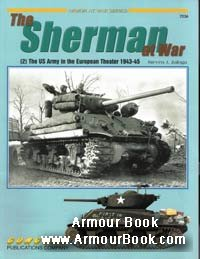 The Sherman At War Pt.2 The US Army In The European Theater 1943-45 [Concord 7036]