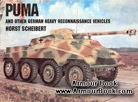 Puma and other German Heavy Recon Vehicles [Schiffer Publishing]