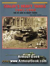 Stalin's Heavy Tanks 1941-1945  The KV and IS Heavy Tank [Concord Armor At War 7012]