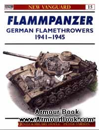Flammpanzer - German Flamethrowers 1941-45 [Osprey New Vanguard 15]
