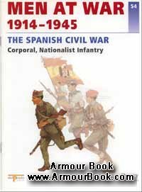 The Spanish Civil War 1914-1945 [Osprey Men at War 54]