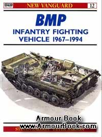 BMP infantry fighting vehicle 1967-1994 [Osprey New Vanguard 12]