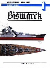 Bismarck [AJ-Press Monografie Morskie 01]