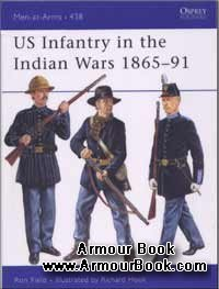 US infantry in the indian wars 1865-91 [Osprey Men-at-Arms 438]