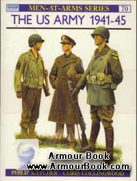 The US Army 1941-1945 [Osprey Men-at-Arms series 70]
