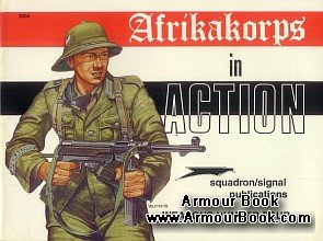 Afrika Korps in action [Squadron/ Signal pubblications]