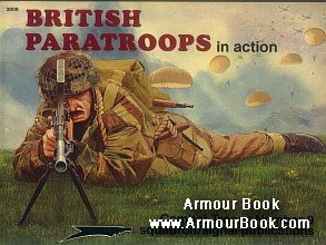 British Paratroopers In Action [Squdron/Signal  - Combat troops in Action 3009]