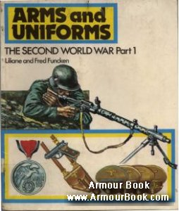 The Second World War Part 1 [Arms and Uniforms]