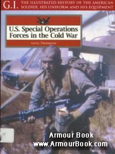 U.S. Special Operations Forces in the Cold War [G.I.Series 27]