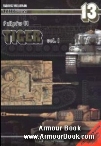 PzKpfw.VI Tiger Vol.1 [AJ-Press TankPower №13]