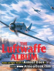 The Luftwaffe Album. Bombers and Fighters 1939-1945 [Brockhampton Press]