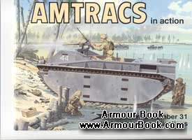 Amtracks in action [Squadron Signal Armor 31]