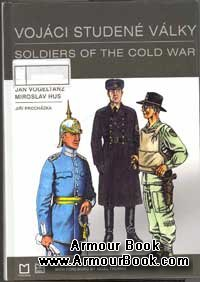 Soldiers of the cold war [Vojaci studene valky]