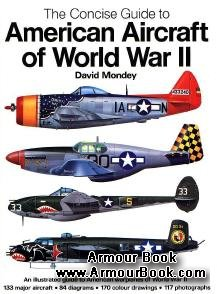 The Concise Guide to American Aircraft of The World War II [Chancellor Press]