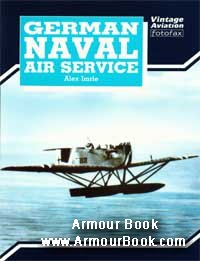 German Naval Air Service [Vintage Aviation Fotofax Series]