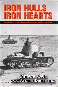 Iron Hulls, Iron Hearts [The Crowood Press]