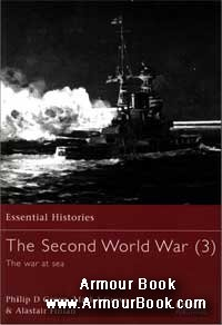 The Second World War (3) The War at Sea [Osprey Essential Histories 30]