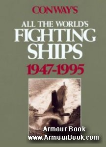 Conway's All the World's Fighting Ships 1947-1955 [Naval Institute Press]