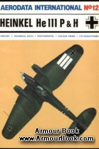 Heinkel He 111 P & H [Aerodata International 012]