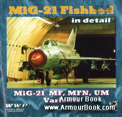 MiG-21 Fishbed in detail [WWP Blue Present Aircraft Line №07]