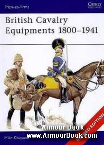 British Cavalry Equipment 1800-1941 [Osprey Men-at-Arms 138]