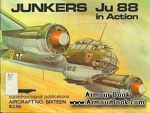 Junkers Ju 88 in Action [Squadron Signal 1016]