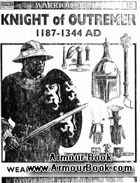 Knight of Outremer 1187-1344 AD [Osprey - Warrior 018]