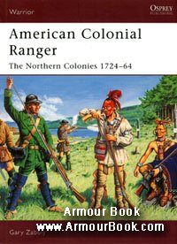 American Colonial Ranger - The Northern Colonies 1724-64 [Osprey - Warrior 085]