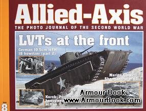 LVTs at the Front [Allied-Axis №08]