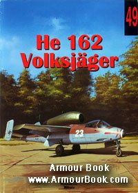 He 162 Volksjager [Wydawnictwo Militaria 049]
