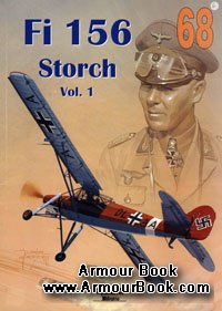 Fi 156 Storch Vol.1 [Wydawnictwo Militaria 068]