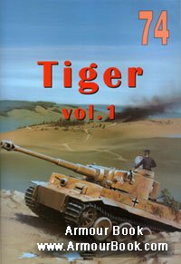 Tiger Vol.I [Wydawnictwo Militaria 074]