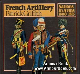 French Artillery [Nations in Arms 1800-1815]