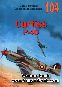 Curtiss P-40 Vol.I [Wydawnictwo Militaria 104]