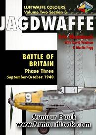 Jagdwaffe: Battle of Britain Phase Three: September-October 1940 [Luftwaffe Colours: Volume Two Section 3]