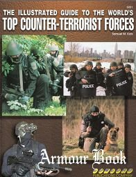 The Illustrated Guide to the World's Top Counter-Terrorist Forces [Concord 5001]