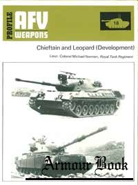 Chieftain and Leopard Development [AFV Weapons Profile 18]