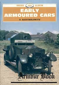 Early Armoured Cars [Shire album 209]