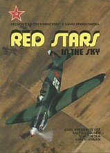Red Stars in the Sky: Soviet Air Force in World War Two (Part 3) [Tietoteos]