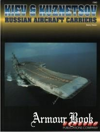 Kiev and Kuznetsov: Russian Aircraft Carriers [Concord 1040]