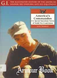 America's Commandos: U.S. Special Operations Forces of World War II and Korea [G.I.Series 25]