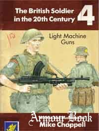The British Soldier in the 20th Century 04 - Light Machine Guns [Wessex]